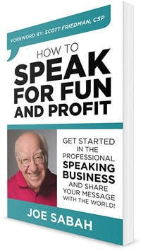 Public speaker and author Joe Sabah's book cover for How to Speak for Fun and Profit