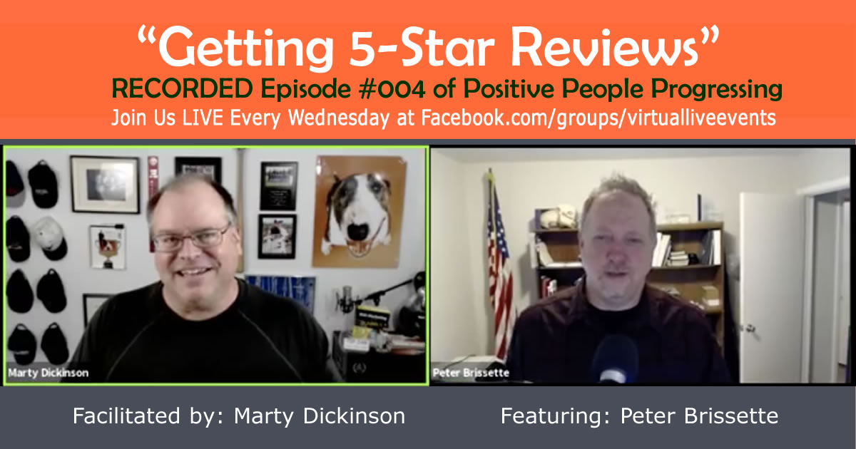 Image of recorded episode #4 of Positive People Progressing with Peter Brissette about Review Marketing