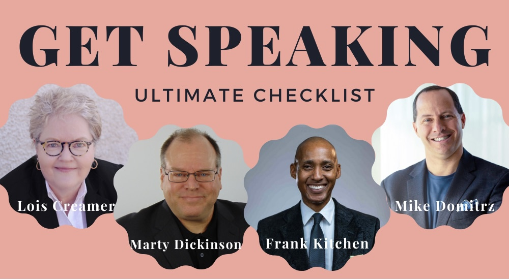 Get Speaking Ultimate Checklist header showing Lois Creamer, Marty Dickinson, Frank Kitchen, Mike Domitrz as contributors