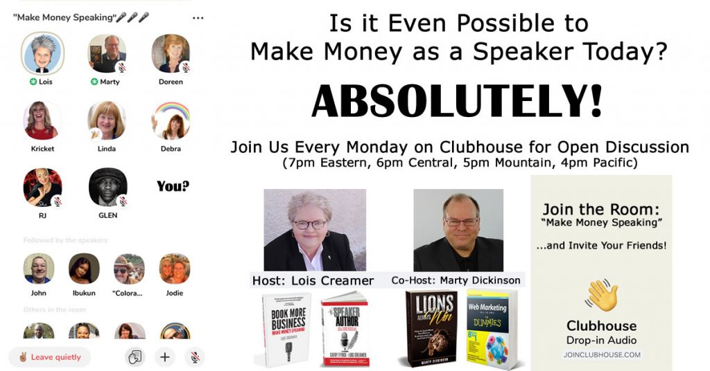 Make Money Speaking Clubhouse image with Lois Creamer and Marty Dickinson